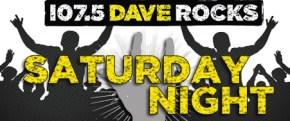 Dave Rocks Saturday Night